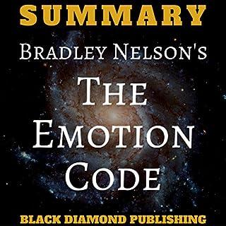 Summary: Bradley Nelson's The Emotion Code cover art