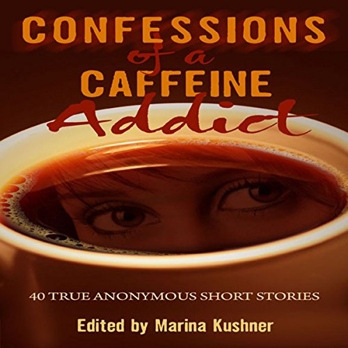 Confessions of a Caffeine Addict audiobook cover art