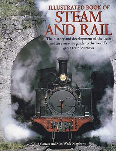 Livro ilustrado de Vapor e Ferro: A história e desenvolvimento do trem e um guia evocativo para as grandes viagens de trem do mundo