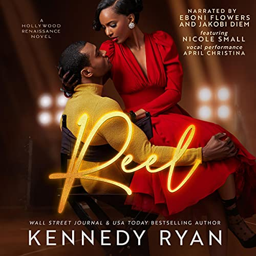 Reel Audiobook By Kennedy Ryan cover art