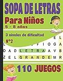 SOPA DE LETRAS: Para Niños 5-8 años | Juegos Educativo | 110 Juegos - 3 niveles de dificultad - Volumen N°2 | Para las vacaciones o el tiempo libre | idea del regalo