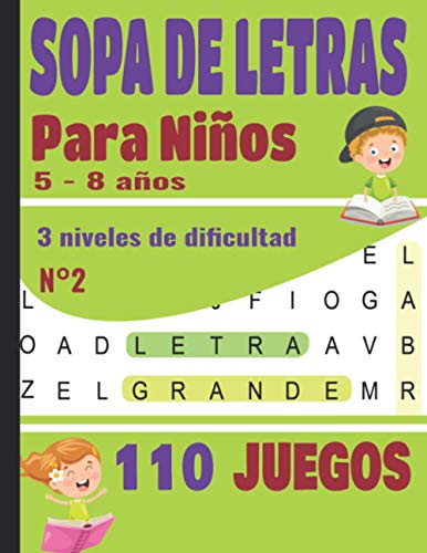 SOPA DE LETRAS: Para Niños 5-8 años   Juegos Educativo   110 Juegos - 3 niveles de dificultad - Volumen N°2   Para las vacaciones o el tiempo libre   idea del regalo