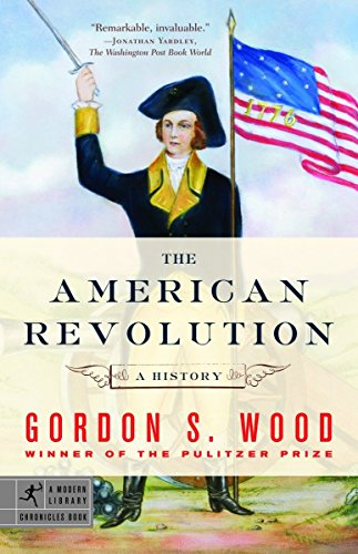 The American Revolution: A History (Modern Library...