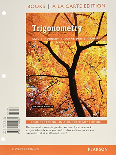 Trigonometry, Books a la Carte Edition plus MyLab Math with Pearson eText -- 24-Month Access Card Package (11th Edition)