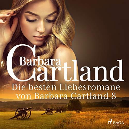 Die besten Liebesromane von Barbara Cartland 8 Titelbild