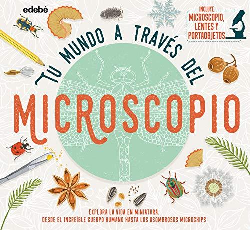 Tu Mundo A Través Del microscopio