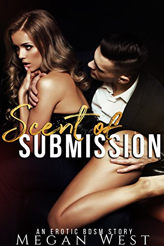 Scent of Submission: Domination Erotica Collection (English Edition)