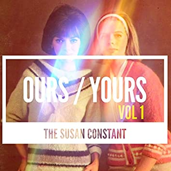 Ours / Yours, Vol. 1