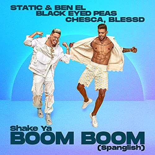 Static & Ben El, Chesca & Blessd feat. Black Eyed Peas