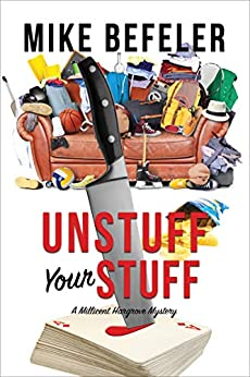 Unstuff Your Stuff (The Millicent Hargrove Mysteries Book 1) by [Mike Befeler]