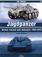 Jagdpanzer: German Tracked Tank Destroyers 1943–1945 (SMI Library)