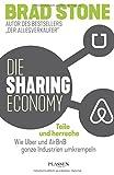 Die Sharing-Economy: Teile und herrsche: Wie Uber und AirBnB ganze Industrien umkrempeln