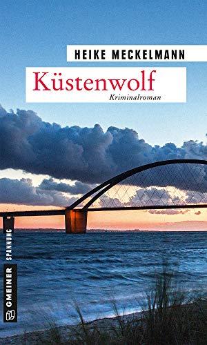 Küstenwolf: Kriminalroman (Kommissare Westermann und Hartwig 4)