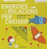 Energies i relacions per créixer (Ecología Emocional)...