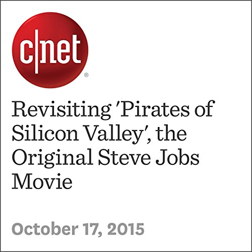 Revisiting 'Pirates of Silicon Valley', the Original Steve Jobs Movie audiobook cover art