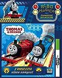 L'amicizia vince sempre! Thomas & friends. Albo magico. Ediz. illustrata. Con gadget