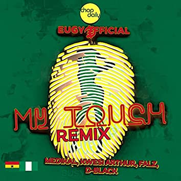 My Touch (Remix)