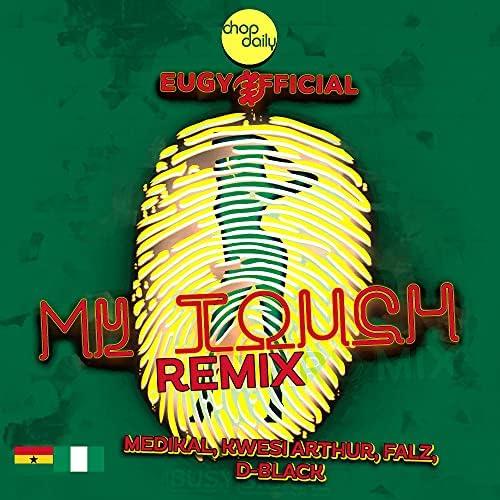 Eugy, Chop Daily & Falz feat. Medikal, D-Black & Kwesi Arthur