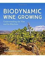 Biodynamic Wine Growing: Understanding the Vine and Its Rhythms