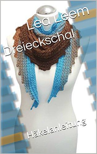 Dreieckschal: Häkelanleitung