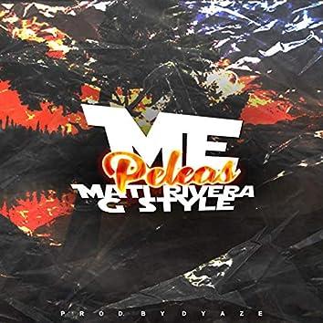 Me Peleas (feat. Mati Rivera)