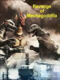 Revenge of Mechagodzilla