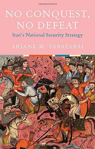 No Conquest, No Defeat: Iran