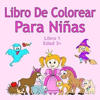 Libro De Colorear Para Niñas Libro 1 Edad 3+: Imágenes enc