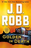 Golden In Death: An Eve Dallas Novel: 50