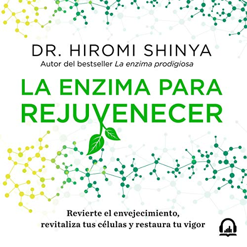 La enzima para rejuvenecer [The Enzyme to Rejuvenate] cover art