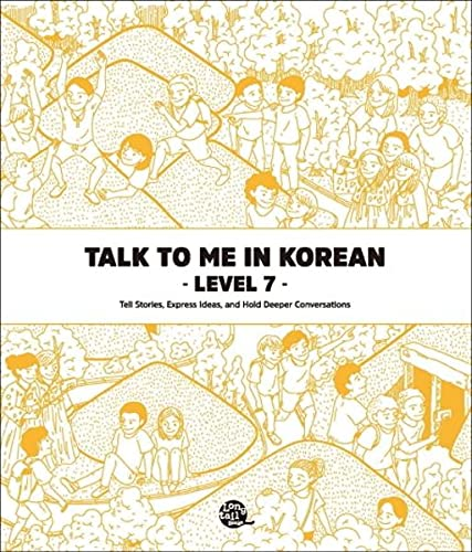 Talk To Me In Korean - Level 7