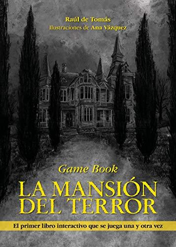 La mansión del terror: Game Book (Libro interactivo)