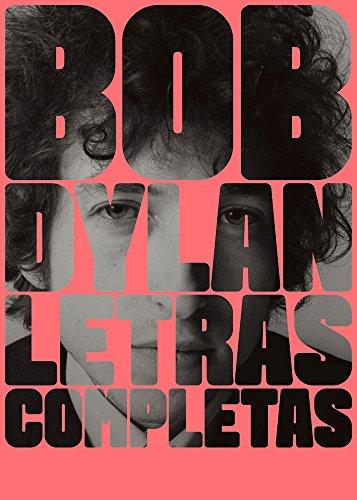 Bob Dylan Letras completas 1962-2012,surtido: colores aleatorios (Cultura Popular)