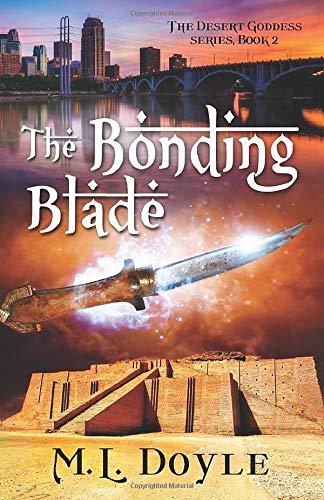 The Bonding Blade (The Desert Goddess Series, Band 2)