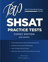 SHSAT Practice Tests: TJHSST Edition: 2016 Update