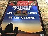 Exploration à travers les mers et les océans