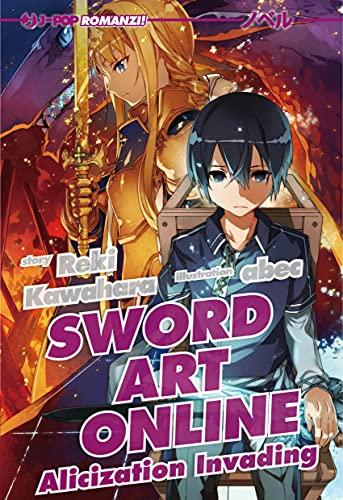 Alicization invading. Sword art online (Vol. 15)