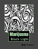 Marijuana Black Light Mini Posters: Adult Coloring Book