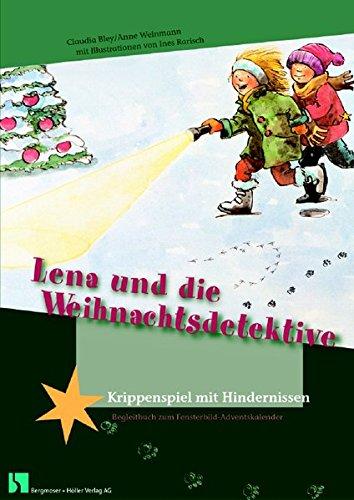 Lena und die Weihnachtsdetektive: Fensterbild-Adventskalender mit Begleitheft