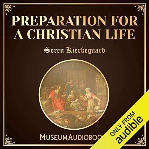 Preparation for a Christian Life audiobook cover art