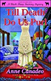 Till Death Do Us Purl (Black Sheep Knitting Mysteries Book 4) (English Edition)