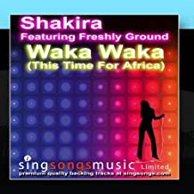 Waka Waka (This Time For Africa) (In the style of Shakira)
