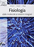 Fisiologia: dalle molecole ai sistemi integrati