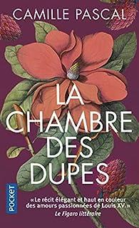 La Chambre des dupes par Camille Pascal