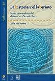 La historia y el laberinto: Hacia una estética del devenir en Octavio Paz (Pùblicaensayo nº 2)