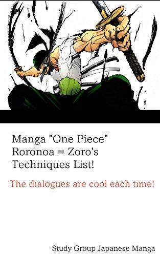 Manga One Piece Roronoa = Zoro's Techniques List! (English Edition)