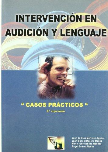 Intervencion En Audicion y Lenguaje: Casos Prácticos: 5 (EOS Universitaria)
