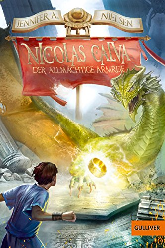 Nicolas Calva. Der allmächtige Armreif: Band 2