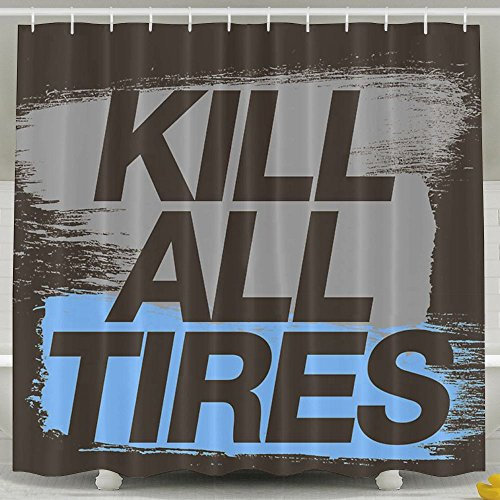 Roomy6 Kill All Tires Shower Curtain With Shower Hooks Bathroom Decor 6072 Inch