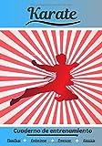Karate Cuaderno de entrenamiento: Cuaderno de ejercicios para progresar |...